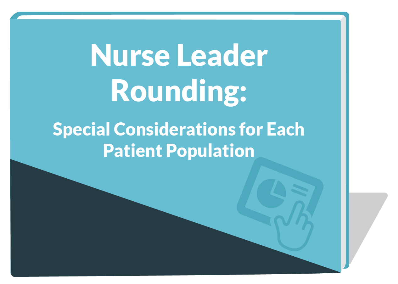 Nurse leader rounding ebook